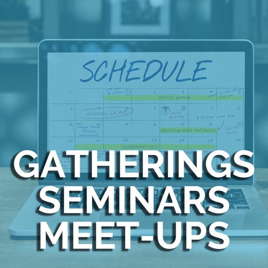 gatherings Seminars meet-ups